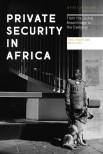 P-1528732197-Private-Security-in-Africa-400x600[1]